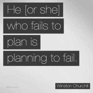He-Who-Fails-to-Plan-is-Planning-to-Fail